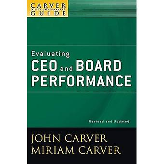 A Policy Governance Model and the Role of the Board Member - A Carver