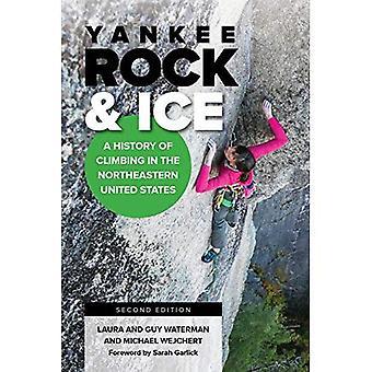 Yankee Rock & Ice: En historia av klättring i nordöstra USA
