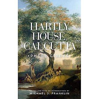 Hartly House, Calcutta: Phebe Gibbes