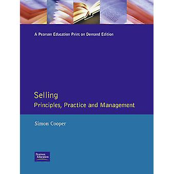 Selling Principles Practice and Management by Cooper & Simon MCIM Mimgt Mism Bournemou