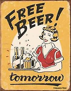 Free Beer Tomorrow funny metal wall sign