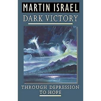 Victoria oscura por Israel y Martin