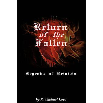 Return of the Fallen by Love & R. Michael
