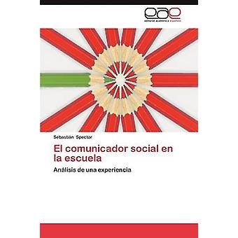 El Comunicador sozialen En La Escuela von Spector & Sebasti N.