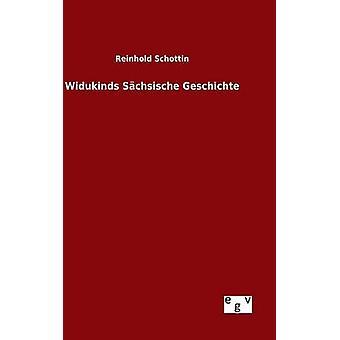 Widukinds Schsische Geschichte von Schottin & Reinhold