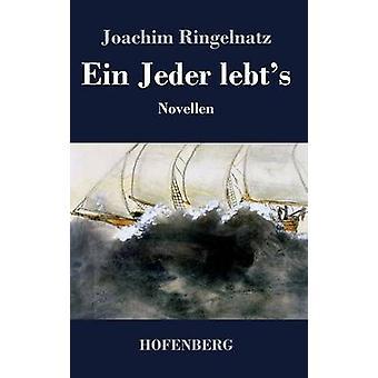 Ein Jeder lebts par Joachim Ringelnatz