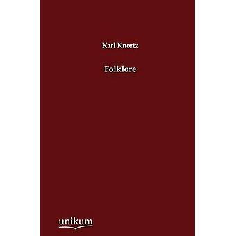 Folklore by Knortz & Karl