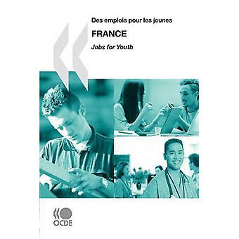 Jobber for YouthDes emplois pour les jeunes jobber for YouthDes emplois pour les jeunes Frankrike 2009 av OECD publisering