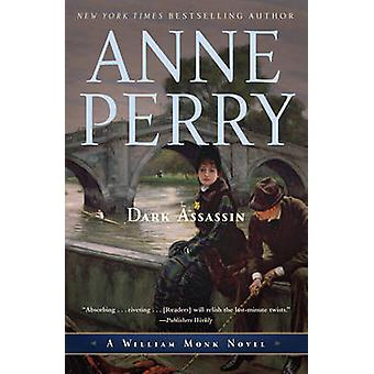 Dark Assassin by Anne Perry - 9780345514202 Book