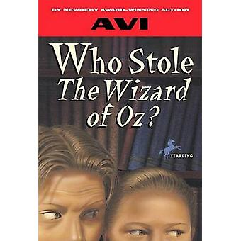 Who Stole the Wizard of Oz? by Avi - Derek James - 9780394849928 Book