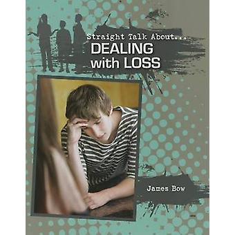 Dealing with Loss by James Bow - 9780778722052 Book
