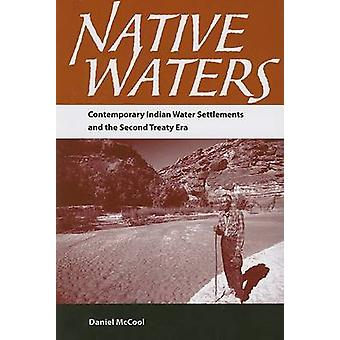Native Waters - Contemporary Indian Water Settlements and the Second T