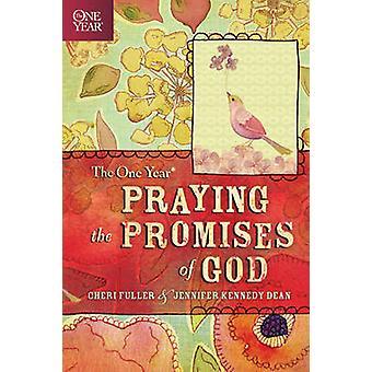 The One Year Praying the Promises of God by Cheri Fuller - Jennifer K