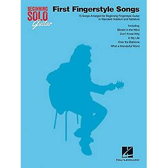 Beginning Solo Guitar - First Fingerstyle Songs by Hal Leonard Publish