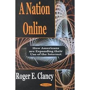 Nation Online - How Americans are Expanding Their Use of the Internet