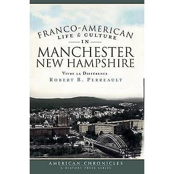 Franco-American Life & Culture in Manchester - New Hampshire  - Vivre