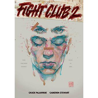 Fight Club 2 by Chuck Palahniuk - David Mack - Cameron Stewart - 9781