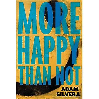 More Happy Than Not by SILVERA - 9781616955601 Book