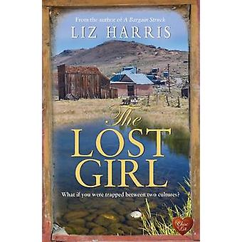 The Lost Girl by Liz Harris - 9781781893012 Book