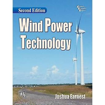 Wind Power Technology (2nd Revised edition) by Joshua Earnest - 97881