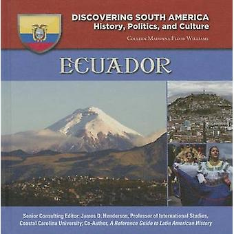 Ecuador by Colleen Madonna Flood Williams - 9781422232996 Book