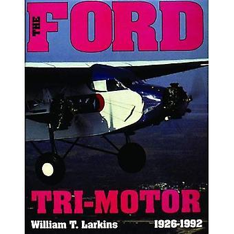 Tri-Motor de Ford, 1926-1992 (Schiffer história de aviação)