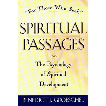 Spiritual Passages - For Those Who Seek the Psychology of Spiritual De