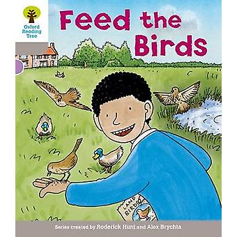 Oxford Reading Tree Level 1 Decode and Develop Feed the Birds by Roderick Hunt & Annemarie Young & Thelma Page