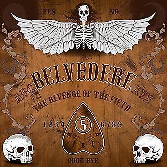 Belvedere - hævn af femte [Vinyl] USA importerer