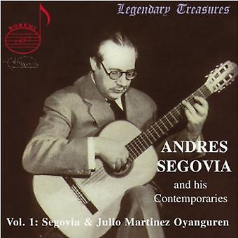 Andres Segovia - Andres Segovia og hans samtidige, Vol. 1: Segovia & Oyanguren [CD] USA import