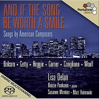And If the Song Be Worth a Smile: Songs by America - And If the Song Be Worth a Smile [SACD] USA import