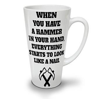 Hammer Joke Saying Funny NEW White Tea Coffee Ceramic Latte Mug 17 oz | Wellcoda