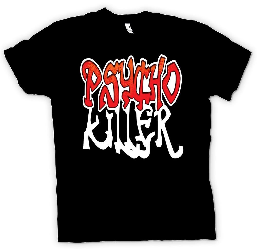 Mens T-shirt - Psycho Killer - Quote