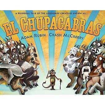 El Chupacabras by Adam Rubin - 9780399539299 Book