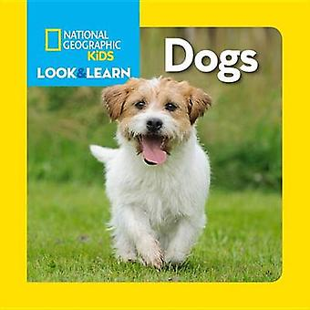 Look & Learn - Dogs by National Geographic Kids - 9781426317057 Book