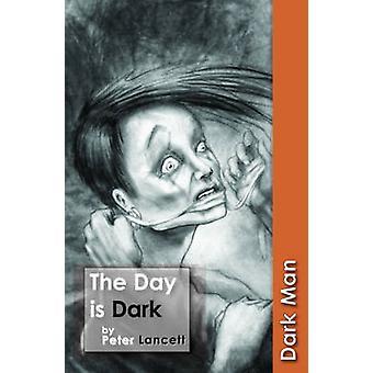 La journée est Dark - v. 13 par Peter Lancett - Book 9781841676067