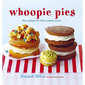 Youpi - recettes amusantes pour gâteaux fourrés Cookie par Hannah Miles - 9