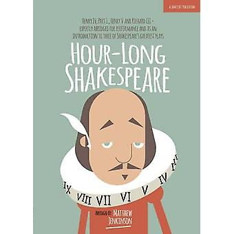 Hour-Long Shakespeare - Henry IV (Part 1) Henry V and Richard III by M