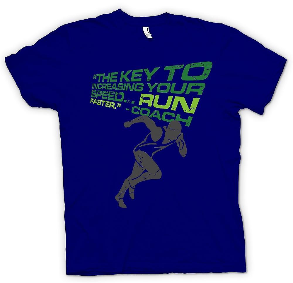 Mens t-shirt-la chiave per aumentare la vostra velocità è a correre più veloce - allenatore