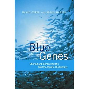 Blue Genes - Sharing and Conserving the World's Aquatic Biodiversity b