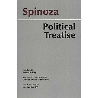 Spinoza - Political Treatise by Baruch Spinoza - Benedict de Spinoza -