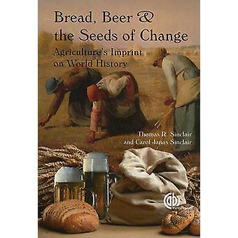 Brood - bier en the Seeds of Change - landbouw de afdruk op de wereld
