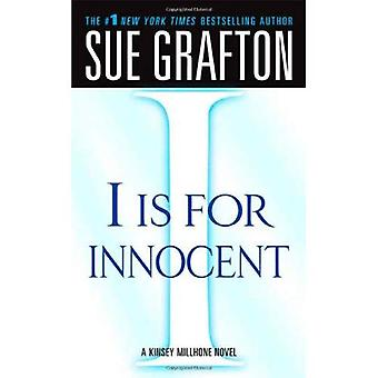 Ik Is for Innocent (Kinsey Millhone Mysteries)