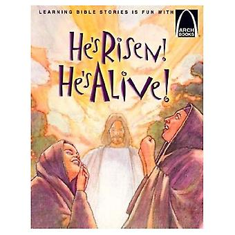 He's Risen! He's Alive!: The Story of Christ's Resurrection Matthew 27:32-28:10 for Children (Arch Books Series)