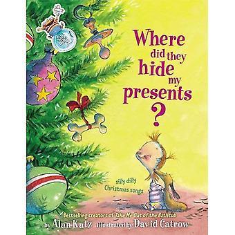 Där de dölja mina presenter?: Silly Dilly julsånger