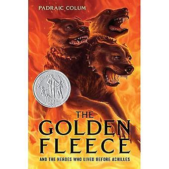 Das goldene Vlies: Und die Helden, die vor Achilles gelebt