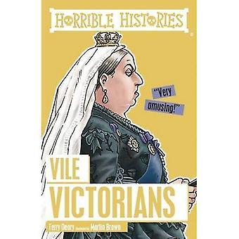 Vile Victorians (Horrible Histories)