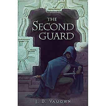 Second Guard : A Second Guard Novel