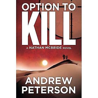 Option to Kill