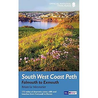 South West Coast Path: Falmouth to Exmouth: From St Mawes Castle to the Exe Estuary - 179 miles of dramatic and historic coastline (National Trail Guides)